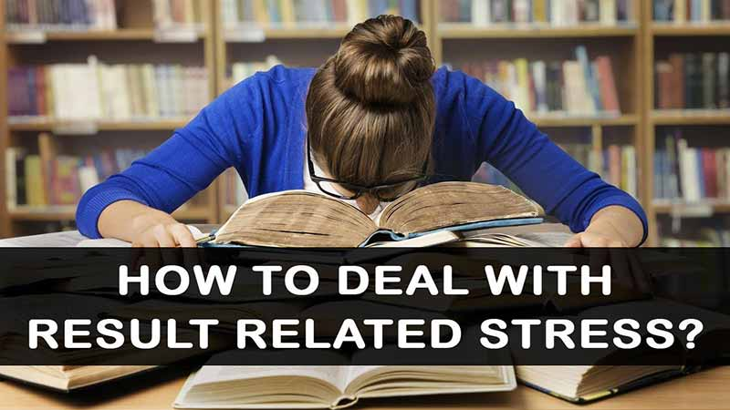 How-To-Deal-With-Stress-During-Exam-Results