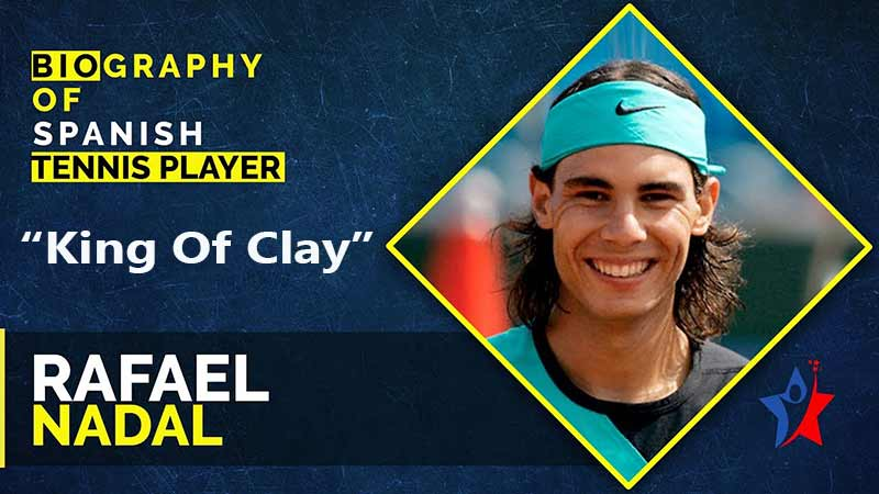 Rarael-Nadal-Biography