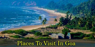 Places To Visit In Goa