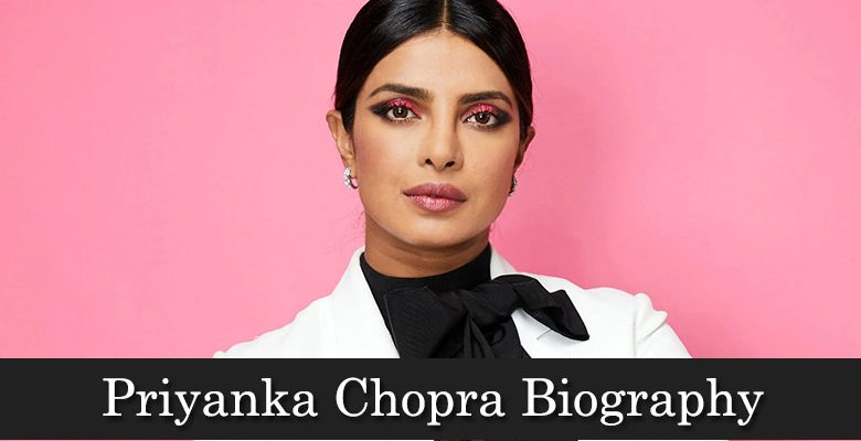 priyanka-chopra-biography