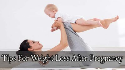 Tips For Weight Loss After Pregnancy