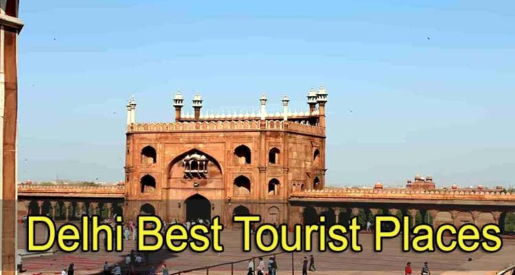 Delhi Best Tourist Places