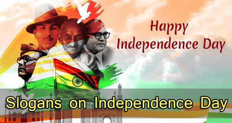 Slogans on Independence Day